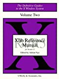 Xlib Reference Manual R5 (Definitive Guides to the X Window System), Adrian Nye, 1565920066