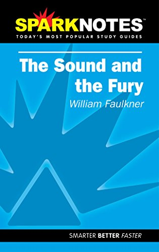 Spark Notes The Sound and the Fury