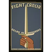 Photo Fight cancer - delay is dangerous Consult your doctor or health bureau. 1936