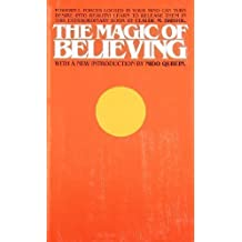 The Magic of Believing by Bristol, Claude M. (2003)