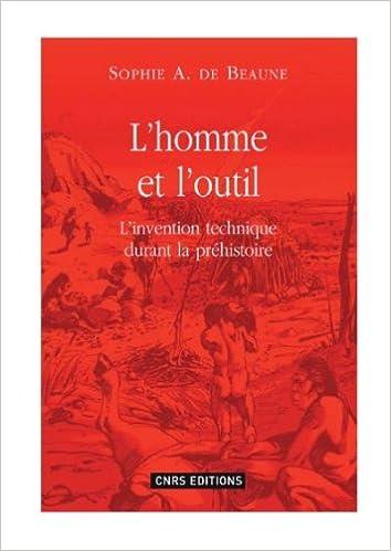 En ligne L'homme et l'outil : L'invention technique durant la préhistoire pdf ebook