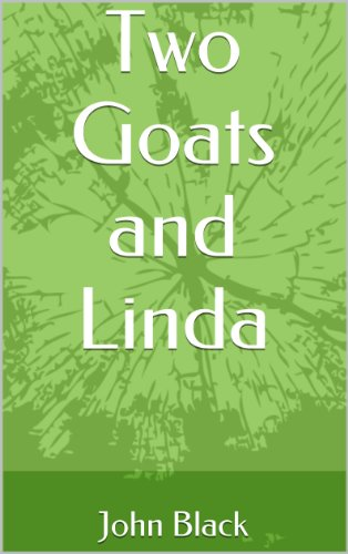 Book: Two Goats and Linda by John Black