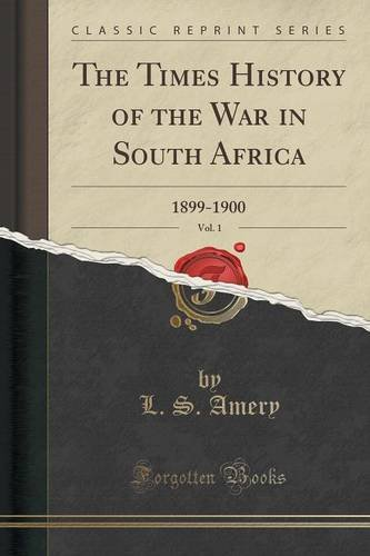 Download The Times History of the War in South Africa, Vol. 1: 1899-1900 (Classic Reprint) ebook
