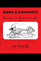 Gods & Chariots: Blood of Bacchus #1 (English Edition)