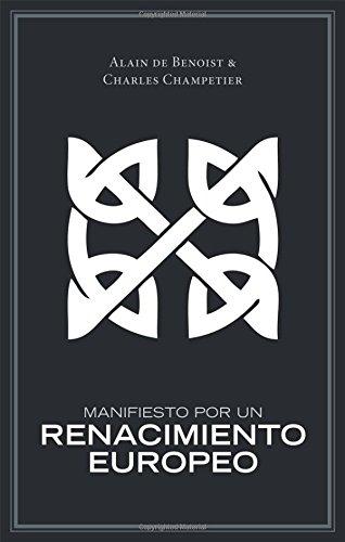 Manifiesto Por Un Renacimiento Europeo (Spanish Edition)