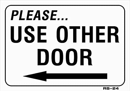 PLEASE USE OTHER DOOR (with Left Arrow) 5x8 Vinyl Decal