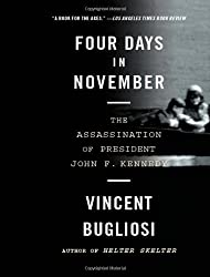 Four Days in November: The Assassination of President John F. Kennedy