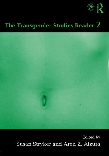 The Transgender Studies Reader 2 ()