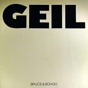 Bruce & Bongo - Geil - Rush Records - RR 12029