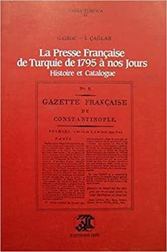 la presse francaise de turquie de 1795