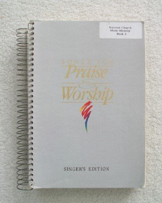Songs For Praise and Worship, Singer's Edition