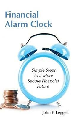 Financial Alarm Clock: Simple Steps to a More Secure Financial Future
