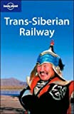 Trans-Siberian Railway (Lonely Planet Travel Guides)