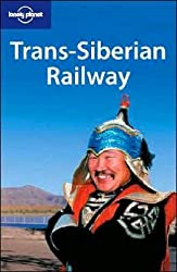 Trans-Siberian Railway (Lonely Planet Country Guides)