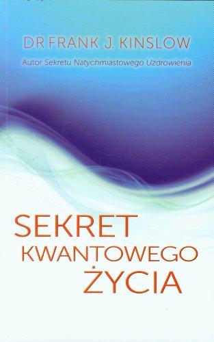 Sekret kwantowego zycia Kinslow Frank J