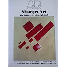 Abstract Art & the Rediscovery of the Spiritual (Art and Design Profile) by Patrick Heron (1987-12-03)