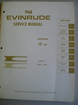 1968 evinrude service manual fastwin 18 hp models 18802 and 188803 rh amazon com 1960 evinrude 18 hp fastwin service manual 1935 Evinrude Fastwin