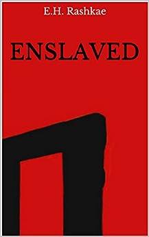 Enslaved (The Eighth Expansion Book 1) by [Rashkae, E.H.]