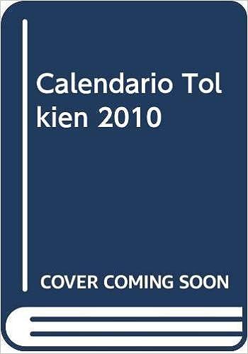 Coming Soon Calendario.Calendario Tolkien 2010 Amazon Co Uk 9788445077382 Books