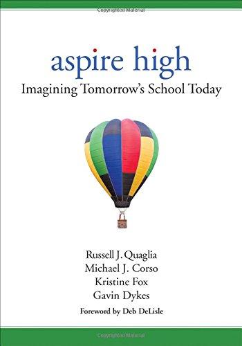 Aspire High: Imagining Tomorrows School Today
