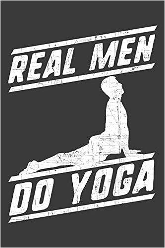 Real Men Do Yoga: Notebook: Amazon.es: Alledras Designs ...