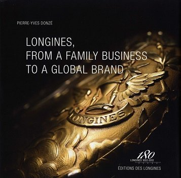 Longines  From A Family Business To A Global Brand