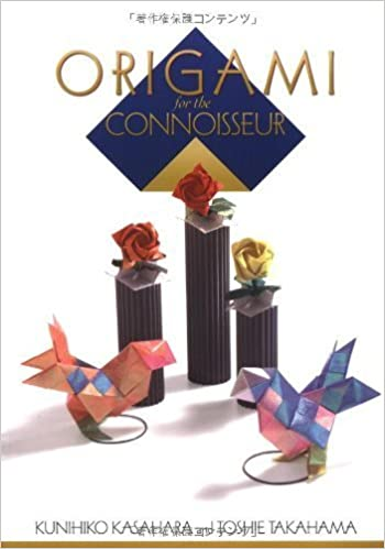 Book Origami for the Connoisseur by Kasahara, Kunihiko, Takahama, Toshie (1998)