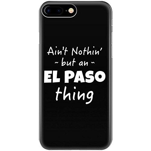 El Paso Thing Hometown Pride Design - Phone Case Fits iPhone 6 6s 7 -