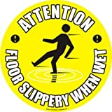 "FLOOR ADHESIVE SIGN 17"" ROUND - SLIPPERY WHEN WET"