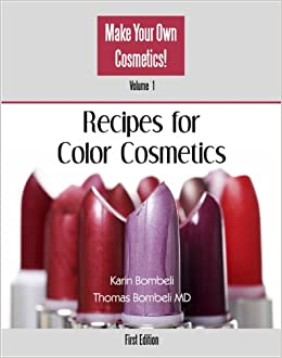 recipes for color cosmetics vol 1 from the series make your own cosmetics karin bombeli. Black Bedroom Furniture Sets. Home Design Ideas