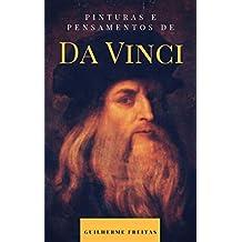Pinturas e pensamentos de Da Vinci (Portuguese Edition)