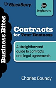 Contracts for Your Business: A straightforward guide to contracts and legal agreements (Business Bitesize) from Harriman House