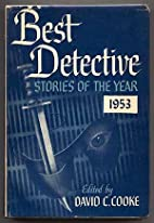 Best Detective Stories of the Year 1953 by…