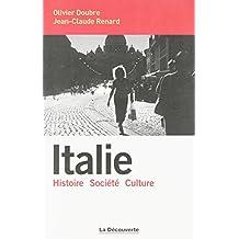Italie: Histoire - Société - Culture