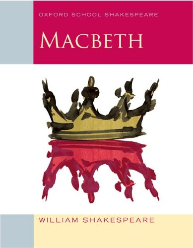 Macbeth: Oxford School Shakespeare (English Edition)