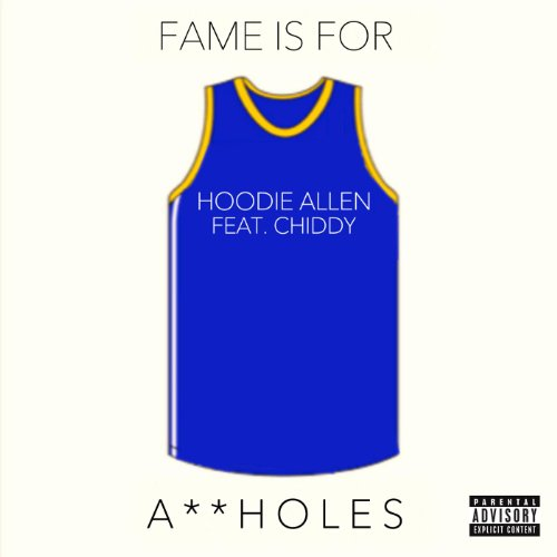 Fame Is for Assholes (feat. Ch...
