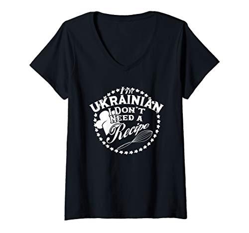 Womens Funny I Don't Need a Recipe I'm Ukrainian Cuisine Babushka V-Neck T-Shirt