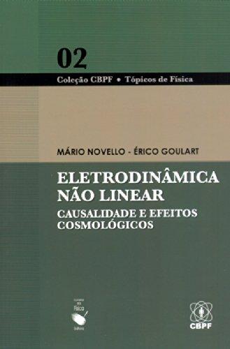 Eletrodinâmica não Linear. Causalidade e Efeitos Cosmológicos