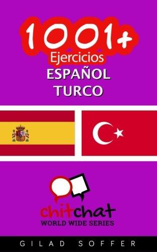 1001+ Ejercicios español - turco  [Soffer, Gilad] (Tapa Blanda)