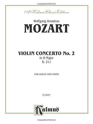 Violin Concerto No. 2, K. 211 (Kalmus Edition) (Mozart Violin Concerto No 2)