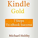 img - for Kindle Gold: 7 Steps to eBook Success book / textbook / text book