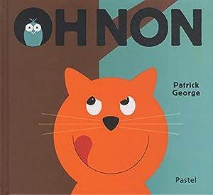 vignette de 'Oh non (Patrick George)'