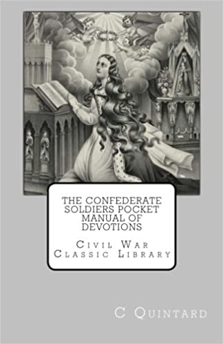 The Confederate Soldiers Pocket Manual of Devotions