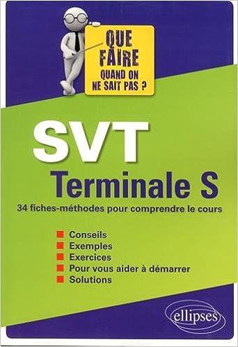 SVT Tle S : 34 fiches-méthodes pour comprendre le cours (French) Paperback – October 12, 2016