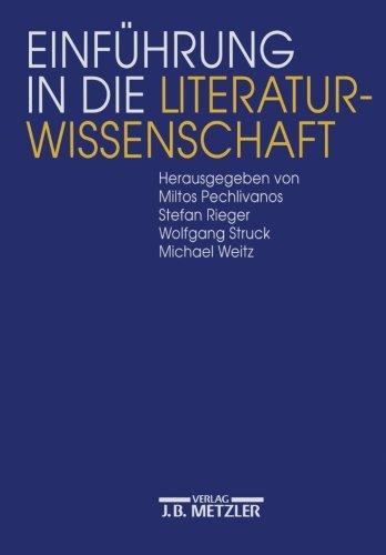 Einführung in die Literaturwissenschaft Taschenbuch – 4. September 1995 Miltos Pechlivanos Stefan Rieger Wolfgang Struck Michael Weitz