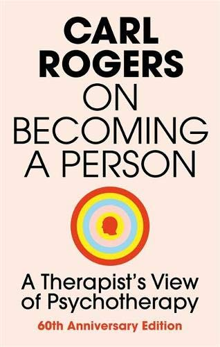 On Becoming a Person: A Therapist's View of