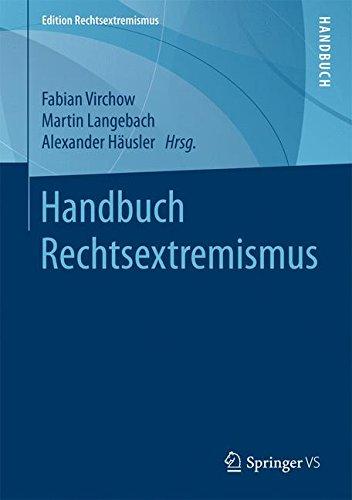 Handbuch Rechtsextremismus  Edition Rechtsextremismus