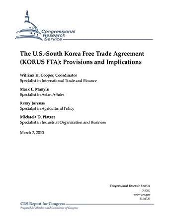 The Us South Korea Free Trade Agreement Korus Fta Provisions