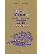 Vallées secrètes: Entretiens avec Fabrice Lardreau