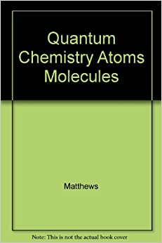 Book Quantum Chemistry Atoms Molecules